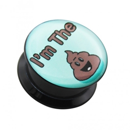 Plug do ucha - I´m the Poop PTP00265